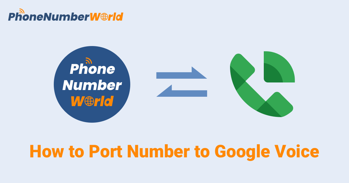 How to Quickly and Inexpensively Port Number to Google Voice